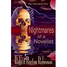 Nightmares of a Novelist: Four Disturbing Tales