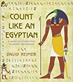Image of Count Like an Egyptian: A Hands-on Introduction to Ancient Mathematics