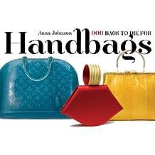 Handbags: The Power of the Purse