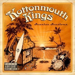 Kottonmouth Kings - Sunrise Sessions - Zortam Music