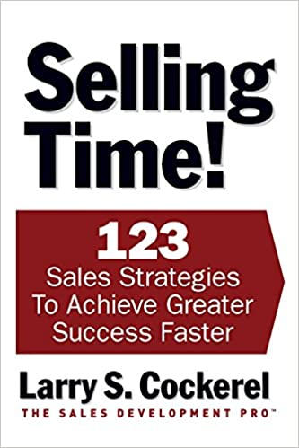 Book Selling Time! 123 Strategies to Achieve Greater Success Faster