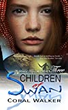 Children of Swan: The Land of Taron, Vol 3: (A YA Space Fantasy Adventure)