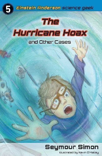 The Hurricane Hoax and Other Cases by Simon, Seymour (2013) Paperback pdf