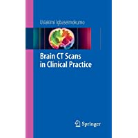 Brain CT Scans in Clinical Practice