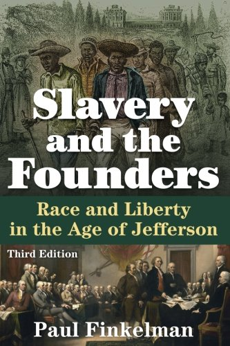 Search : Slavery and the Founders: Race and Liberty in the Age of Jefferson