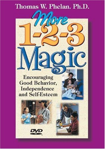 More 1-2-3 Magic: Encouraging Good Behavior, Independence, and Self-Esteem by PhD, Thomas W. Phelan published by Parentmagic, Inc. DVD