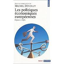 Les Politiques économiques européennes: Enjeux et défis