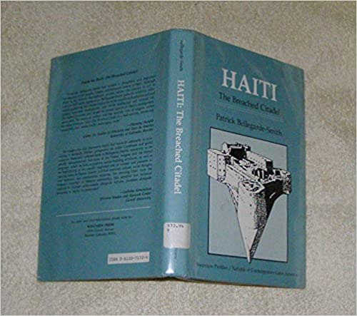 Haiti: The Breached Citadel (Nations of Contemporary Latin America)