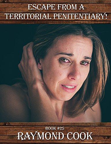 Escape From A Territorial Penitentiary eBook #25