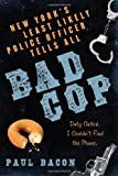 The Bad Cop, Paul Bacon, 159691159X