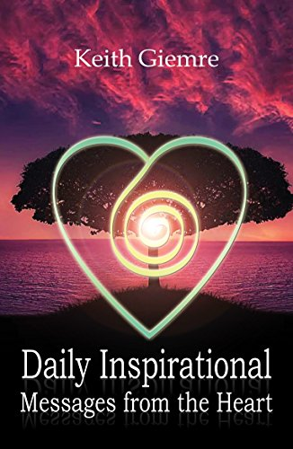 Daily Inspirational Messages From The Heart Kindle Edition By Impressive Daily Inspirational Messages