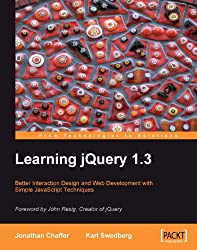 Learning jQuery 1.3 (From Technologies to Solutions)