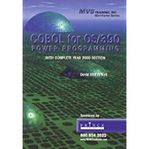 COBOL for OS/390 Power Programming with Complete Year 2000 Section (MVS Training, Inc. Mainframe Series)