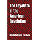Loyalists in the American Revolution, The