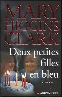 Deux petites filles en bleu : roman, Clark, Mary Higgins