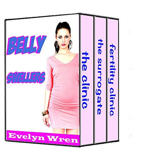 BELLYSWELLERS (A Taboo Pregnancy Bundle)