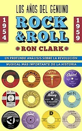 Los Años del Genuino Rock and Roll