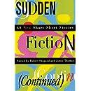 Sudden Fiction (Continued): 60 New Short-Short Stories