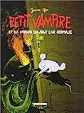 """Afficher """"Petit Vampire. n° 4 Petit Vampire et la maison qui avait l'air normale"""""""
