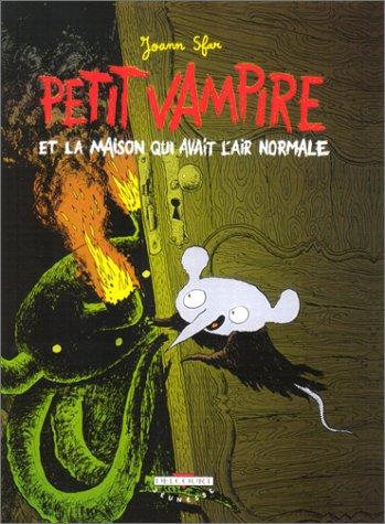 Petit vampire n° 4 Petit Vampire et la maison qui avait l'air normale