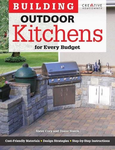 Cheap  Building Outdoor Kitchens for Every Budget (Home Improvement)