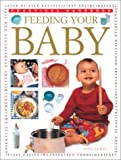 Feeding Your Baby, Sara Lewis, 0754810437