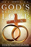 God's Redeeming Love Found, Ben N. Benson, 1625104898
