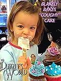 life bake - Blakely Bakes