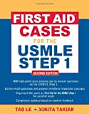img - for First Aid? Cases for the USMLE Step 1: Second Edition (First Aid USMLE) by Tao Le (2009-01-23) book / textbook / text book
