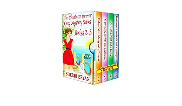 The Charlotte Denver Cozy Mystery Series - Books 2 - 5 (English ...