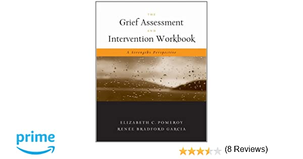 Amazon.com: The Grief Assessment and Intervention Workbook: A ...