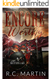 Encore Worthy: A Prequel Novella (Mountains & Men Book 1)