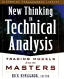 New Thinking in Technical Analysis: Trading Models from the Masters