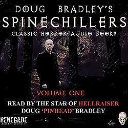 Doug Bradley's Spinechillers Audio Books, Volume 1