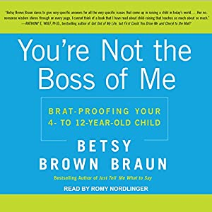 You're Not the Boss of Me Audiobook