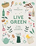 Live Green: 52 Steps for a More Sustainable Life