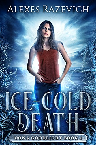 Ice-Cold Death: Oona Goodlight book one ()
