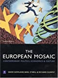 The European Mosaic: Contemporary Politics, Economics and Culture (2nd Edition)