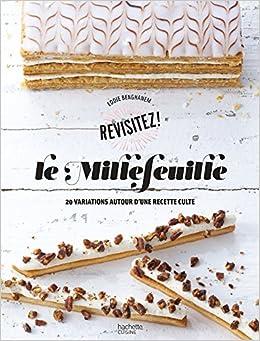Paginas Descargar Libros Le Millefeuille: 20 Variations Autour D'une Recette Culte De Gratis Epub
