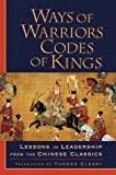 Ways of Warriors, Codes of Kings, Thomas Cleary, 1570624437