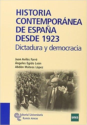Historia Contemporánea de España desde 1923: Dictadura y ...