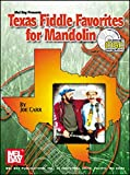 Texas Fiddle Favorites for Mandolin, Joe Carr, 0786648570
