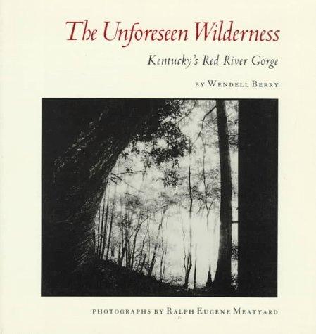 The Unforeseen Wilderness: Kentucky's Red River ()