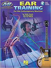Ear Training - The Complete Guide for All Musicians (Musicians Institute Essential Concepts)