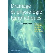 Drainage et physiologie lymphatiques