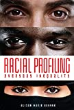 Racial Profiling: Everyday Inequality