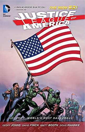 Justice League of America Vol. 1: World's Most Dangerous (The New 52) (Justice League of America: the New 52)