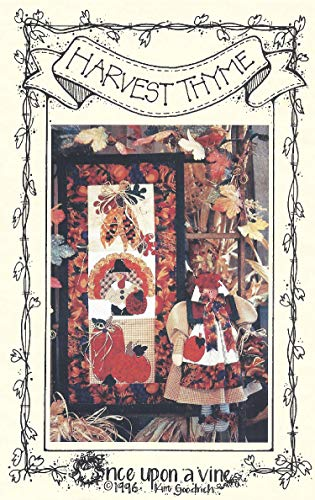 - Harvest Thyme Applique and Quilt Pattern from Once Upon A Vine Designed by Kim Goodrich - Multiple Projects