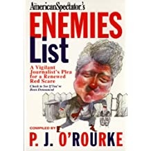 The Enemies List (O'Rourke, P. J.)