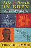 """Life and Death in Eden Pitcairn Island and the Bounty Mutineers"" av Trevor Lummis"